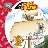 Tom & Jerry: Ohøj, pirater!