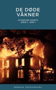 De Døde Våkner - 5x04 - En Krigers Hjerte (eb