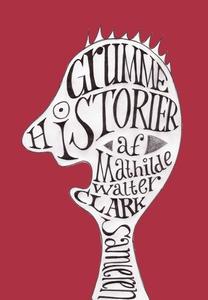 Grumme Historier (e-bog) af Mathilde
