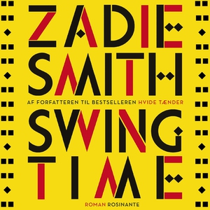 Swing Time (lydbog) af Zadie Smith