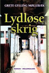 Lydløse skrig (e-bog) af Grete Gyllin