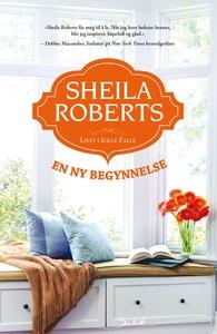 En ny begynnelse (ebok) av Sheila Roberts