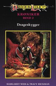 DragonLance - Krøniker #2: Drageskygg
