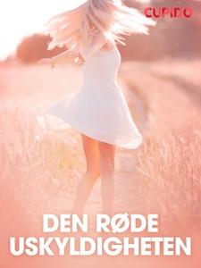 Den røde uskyldigheten - erotiske noveller (e