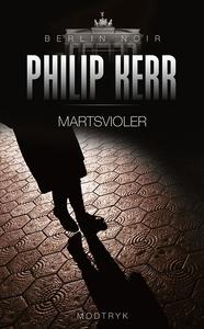 Martsvioler (e-bog) af Philip Kerr