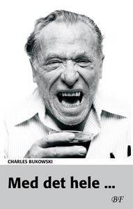Med det hele ... (e-bog) af Charles B