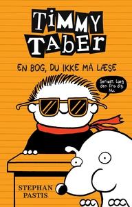 Timmy Taber 5: En bog, du ikke må læs