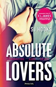 Absolute Lovers (e-bog) af SJ Hooks
