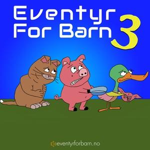 Eventyr For Barn 3 (lydbok) av Diverse Forfat