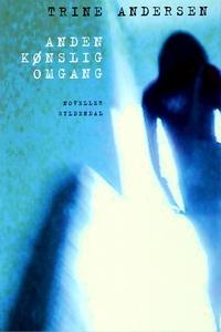 Anden kønslig omgang (e-bog) af Trine