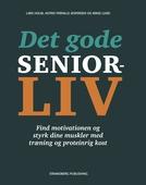 Det gode seniorliv