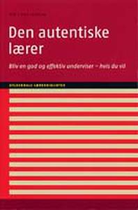 Den autentiske lærer (e-bog) af Per F