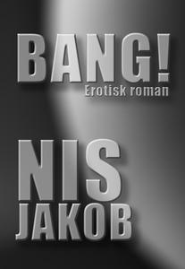 BANG! (e-bog) af Nis Jakob