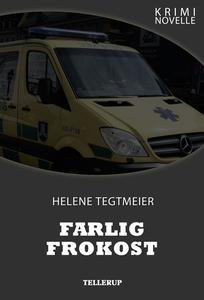 Kriminovelle - Farlig frokost (e-bog) af Helene Tegtmeier