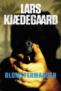 Blomstermanden (e-bog) af Lars Kjædeg