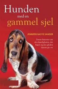 Hunden med en gammel sjel (ebok) av JenniferB