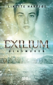 Exilium - Glasmuren