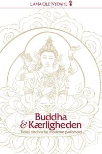 Buddha og kærligheden (e-bog) af Lama