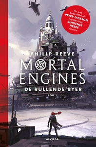 Mortal Engines 1: De rullende byer (e