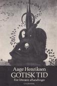 Gotisk tid: fire litterære afhandlinger