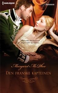 Den franske kapteinen (ebok) av Margaret McPh