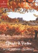 De fire årstider i Provence: Efterår og vinter