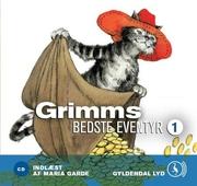 Grimms bedste eventyr 1