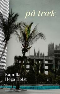 På træk (e-bog) af Kamilla Hega Holst