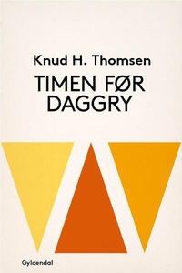 Timen før daggry (lydbog) af Knud H.