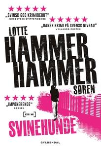 Svinehunde (e-bog) af Lotte og Søren