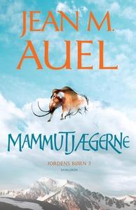 Mammutjægerne (e-bog) af Jean M. Auel, Vibeke Weitemeyer