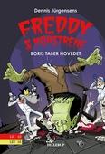 Freddy & monstrene #1: Boris taber hovedet