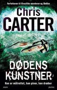 Dødens kunstner (e-bog) af Chris Carter, Per Vadmand