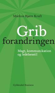 Grib forandringen (e-bog) af Markus B