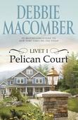 Livet i Pelican Court