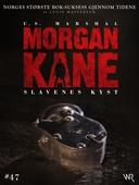 Morgan Kane 47: Slavenes Kyst