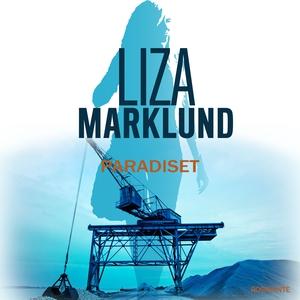 Paradiset (lydbog) af Liza Marklund