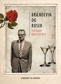 Brændevin og roser