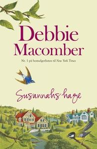 Susannahs hage (ebok) av Debbie Macomber