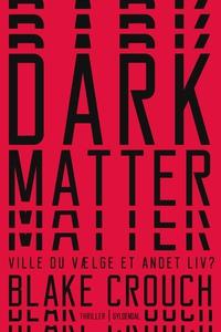 Dark Matter (e-bog) af Blake Crouch