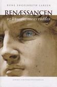 Renæssancen og humanismens rødder