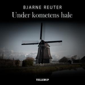 Under kometens hale (lydbog) af Bjarn