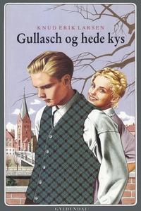 Gullasch og hede kys (e-bog) af Knud
