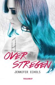 Over stregen (e-bog) af Jennifer Echo