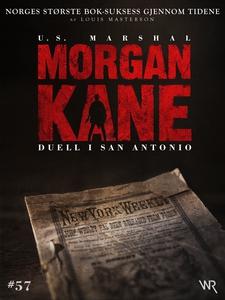 Morgan Kane 57: Duell i San Antonio (ebok) av