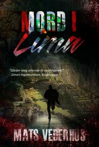 Mord i Lima (ebok) av Mats Vederhus