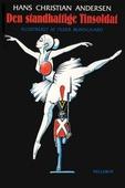 H. C. Andersen: Den standhaftige Tinsoldat