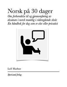 Norsk på 30 dager - norsk muntlig (ebok) av L