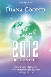 2012 og tiden efter (e-bog) af Diana