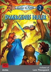 Katla og Knøs 2: Dværgenes huler (lyd